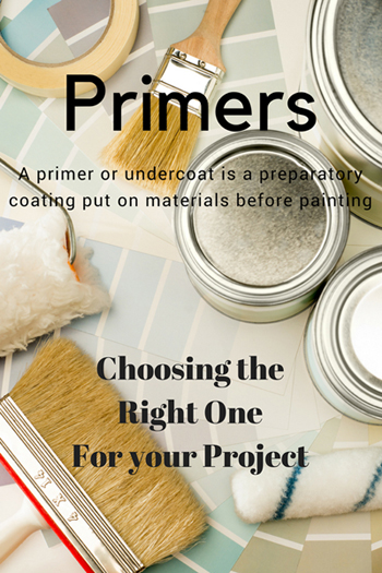 Paint Primers and Choosing the right one for Your Project